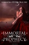 Immortal Prophecy