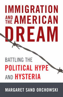 Immigration and the American Dream