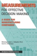 Measurements for Effective Decision Making