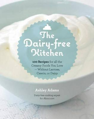 The Dairy-Free Kitchen
