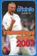 The Cricinfo Guide to International Cricket 2007