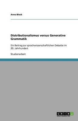Distributionalismus versus  Generative Grammatik