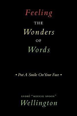 Feeling the Wonders of Words