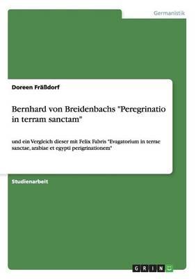 "Bernhard von Breidenbachs ""Peregrinatio in terram sanctam"""