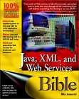 Java XML and Web Services Bible
