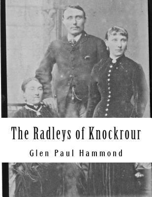 The Radleys of Knockrour