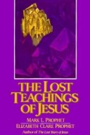 The Lost Teachings of Jesus Vol. II