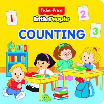 Fisher Price Little People - Counting (Fisher Price Board Books)