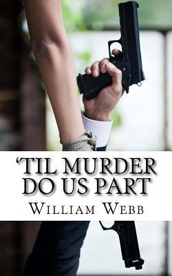 'til Murder Do Us Pa...