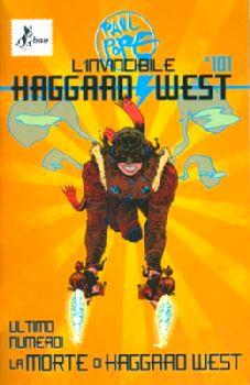 L'invincibile Haggar...