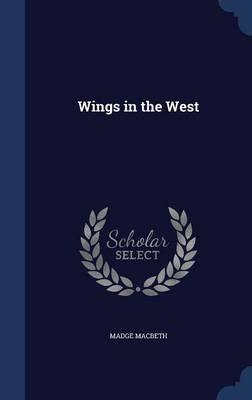 Wings in the West