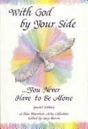 With God by Your Side-- You Never Have to Be Alone