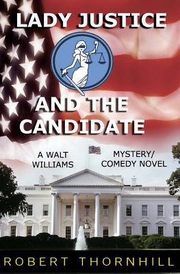 Lady Justice and the Candidate