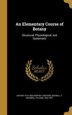 ELEM COURSE OF BOTANY