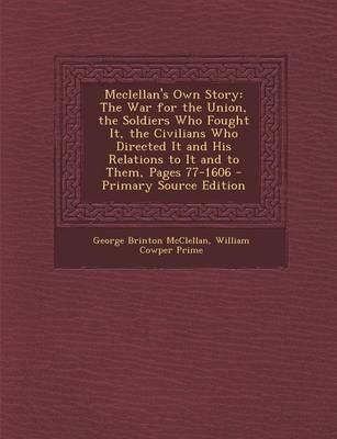 McClellan's Own Story