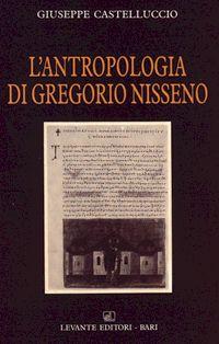 L'antropologia di Gregorio Nisseno