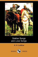 Soldier Songs and Love Songs (Dodo Press)