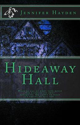 Hideaway Hall