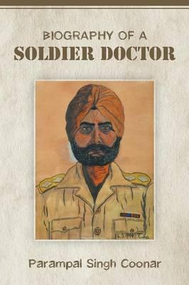 Biography of a Soldier Doctor