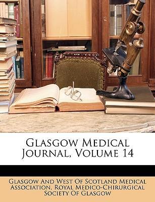 Glasgow Medical Journal, Volume 14