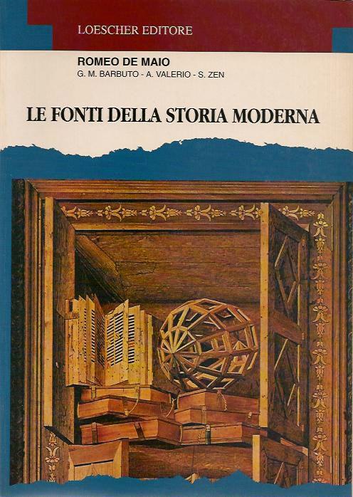 Le fonti della storia moderna. Per il triennio