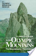 Climber's Guide to the Olympic Mountains