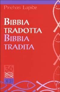 Bibbia tradotta Bibbia tradita