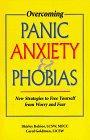 Overcoming Panic, Anxiety, & Phobias