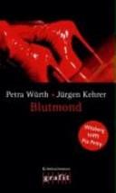 Blutmond- Wilsberg trifft Pia Petry