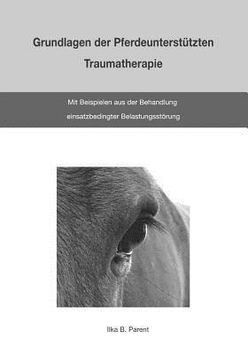 Grundlagen Der Pferdeunterstützten Traumatherapie