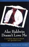 Alec Baldwin Doesn't...