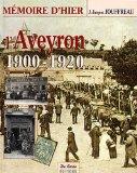 L'Aveyron 1900-1920