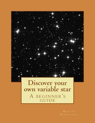 Discover Your Own Variable Star