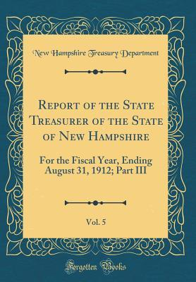 Report of the State Treasurer of the State of New Hampshire, Vol. 5