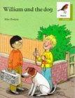 Oxford Reading Tree: Stages 6-10: Robins Storybooks: 3: William and the Dog: William and the Dog