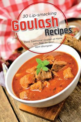 30 Lip-smacking Goulash Recipes