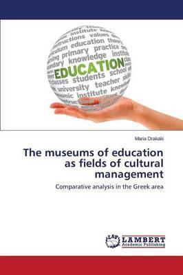 The museums of education as fields of cultural management