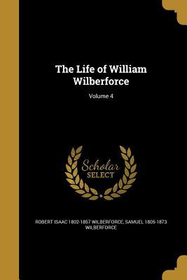 LIFE OF WILLIAM WILBERFORCE V0