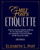 Emily Post's Etiquette: Thumb-Indexed Edition