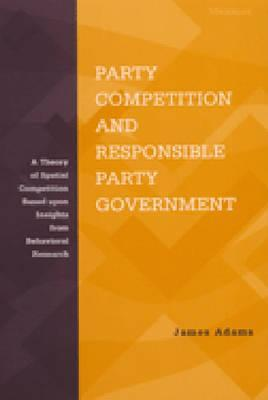 Party Competition and Responsible Party Government