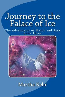 Journey to the Palace of Ice