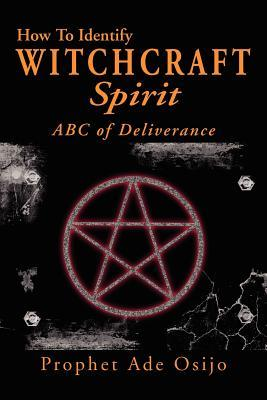 How to Identify Witchcraft Spirit