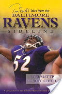 Tom Matte's Tales from the Baltimore Ravens Sideline