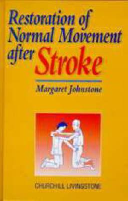 Restoration of Normal Movement After Stroke