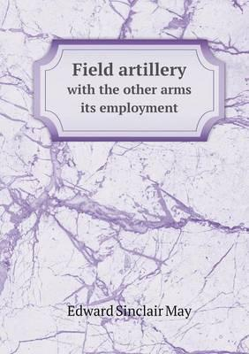 Field Artillery with...