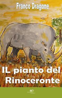 Il pianto del rinoceronte