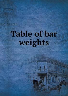 Table of Bar Weights