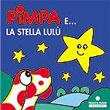Pimpa e la stella Lu...