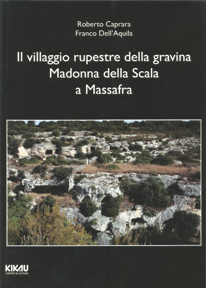 Il villaggio rupestre della gravina Madonna della Scala a Massafra