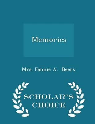 Memories - Scholar's Choice Edition